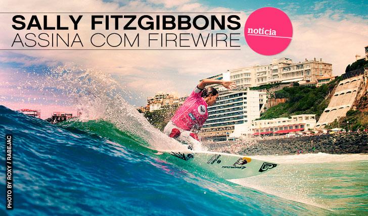 503Sally Fitzgibbons Assina com Firewire