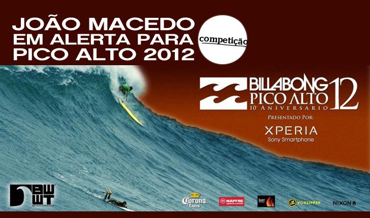 937João Macedo em Alerta para o (Big Wave Event) Pico Alto 2012