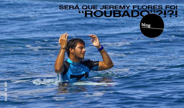 """1659Será que Jeremy Flores foi """"ROUBADO""""?"""