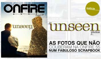 567ONFIRE Scrapbook 004 | the UNSEEN photos of… ONFIRE 55 || 98 pág.