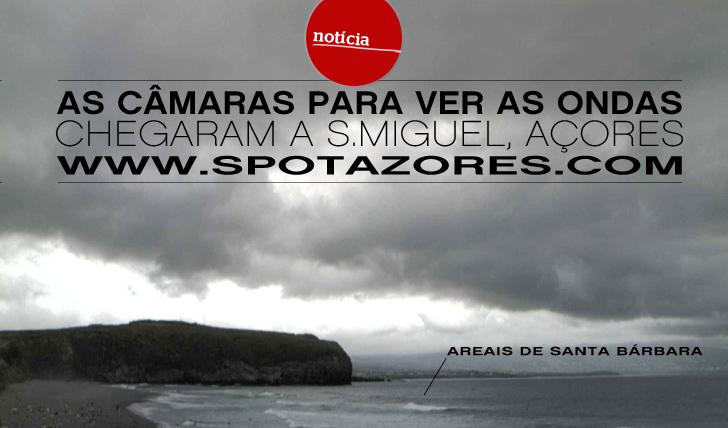 1444As Câmaras para ver as ondas chegaram a S.Miguel, Açores