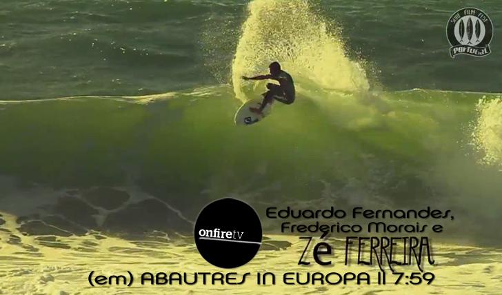 2808Eduardo Fernandes, Zé Ferreira e Frederico Morais em Abautres In Europa || 7:59