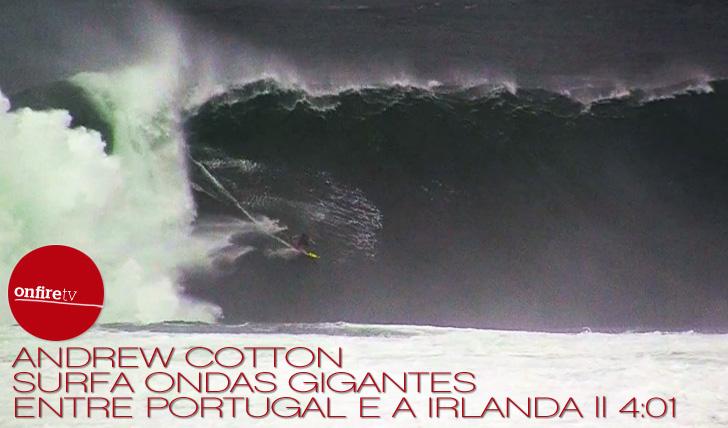 4332Andrew Cotton | Big Waves | Irlanda e PT || 4:01