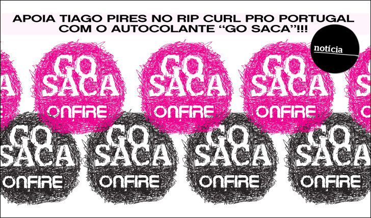 3247Apoia Tiago Pires no Rip Curl Pro Portugal com o autocolante GO SACA