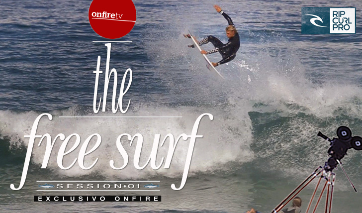 3421Rip Curl Pro Portugal | the free surf | session 01 | ONFIRE TV || 1:14