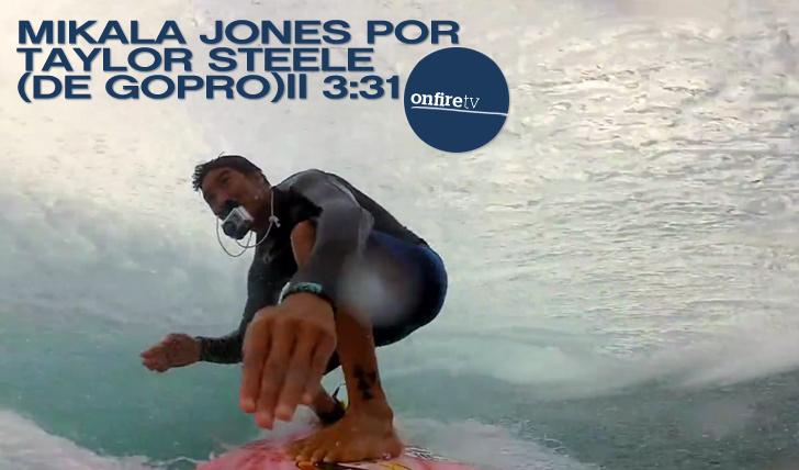 5250Mikala Jones por Taylor Steele (de GoPro) || 3:31