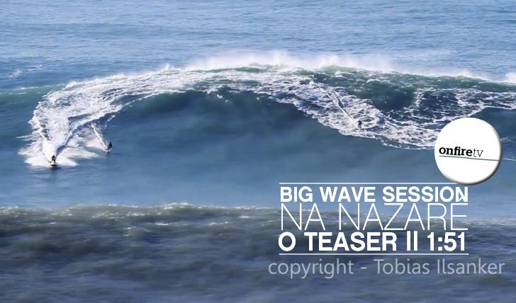 7097Big Wave Session na Nazaré | O Teaser || 1:51