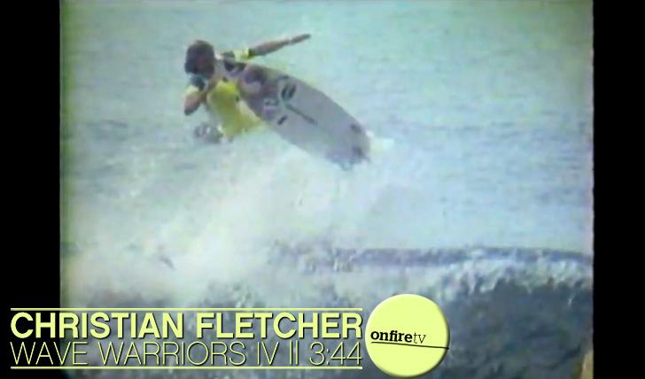 8558Christian Fletcher | Wave Warriors IV || 3:44