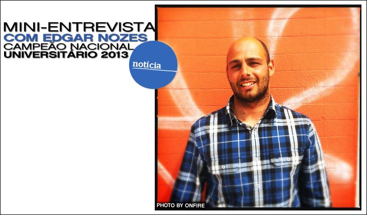 8983Mini-Entrevista com Edgar Nozes   Campeão Nacional Universitário 2013