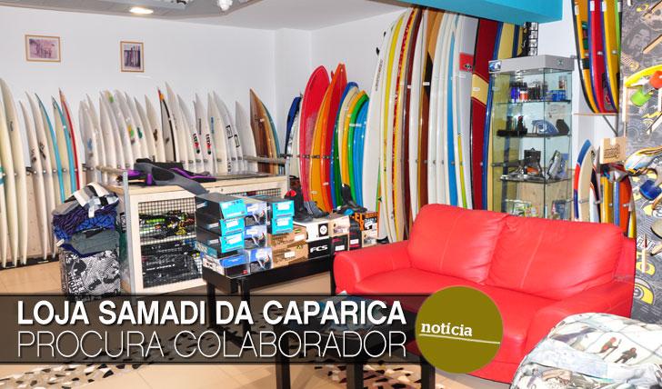 8965Loja Samadi da Costa da Caparica procura colaborador