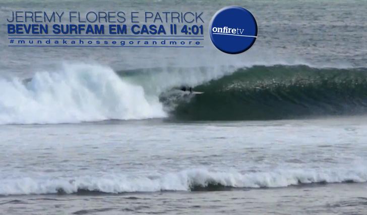 9170Jeremy Flores e Patrick Beven em casa    4:01