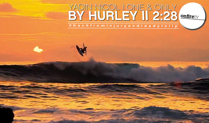10266Yadin Nicol | One & Only (by Hurley) || 4:28