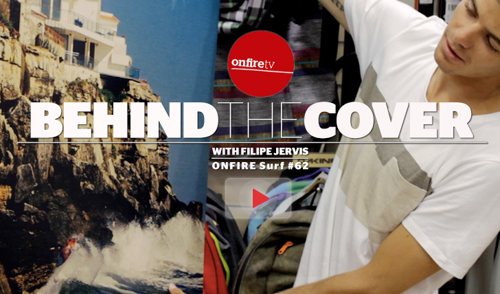 10294Behind the cover | ONFIRE Surf 62 | Filipe Jervis || 2:14