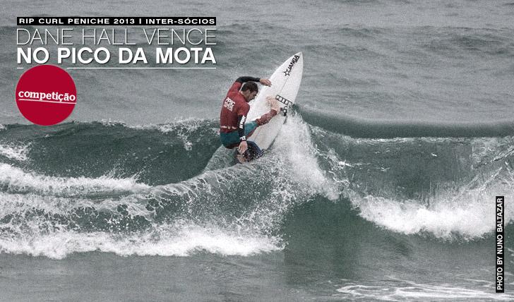 10744Dane Hall vence no Pico da Mota | Rip Curl Peniche 2013