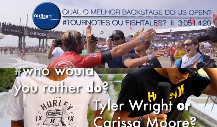11723#Tournotes ou Fishtales? Qual o melhor backstage do US Open? || 3:05 | 4:20