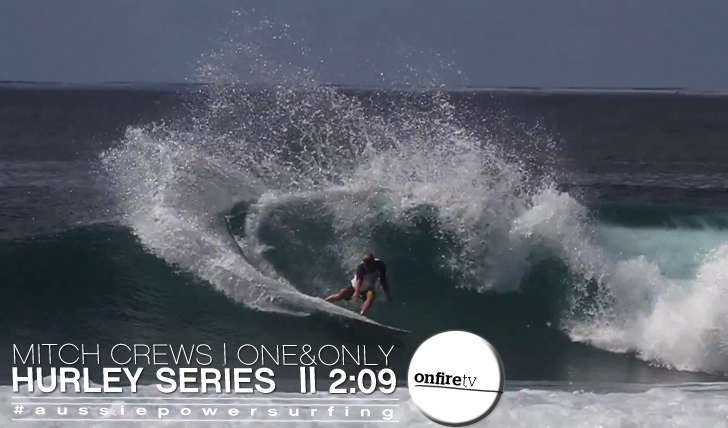 11094Mitch Crews   One&Only by Hurley    2:09