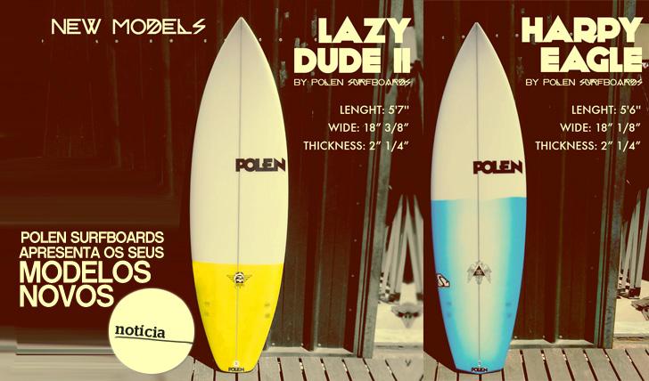 11920Polen Surfboards apresenta modelos novos