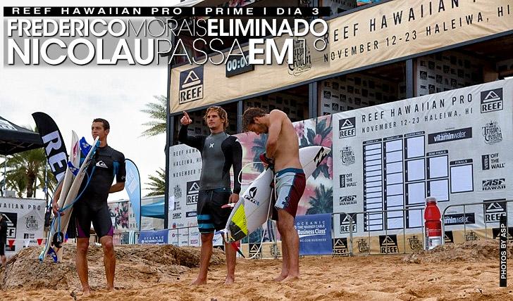 14282Frederico eliminado | Nicolau passa em 1º | Reef Hawaiian Pro | Dia 3