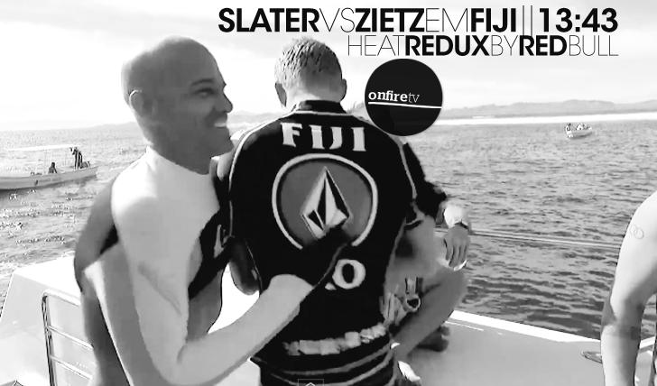 14750Heat Redux by RedBull | Slater vs Zietz || 13:43
