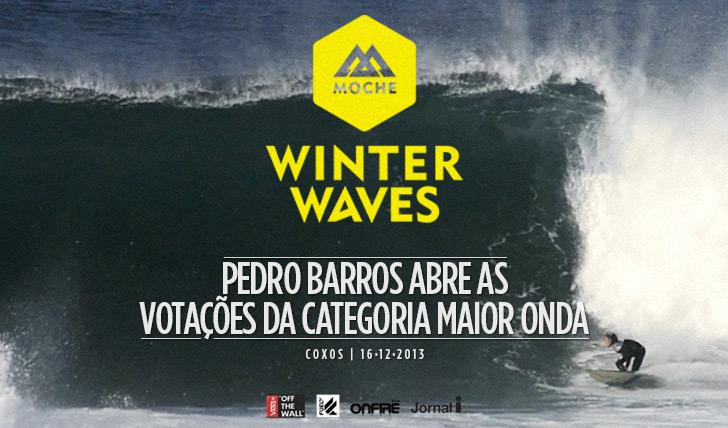 """15196Pedro Barros abre as votações da categoria """"Maior Onda"""" do MOCHE Winter Waves"""