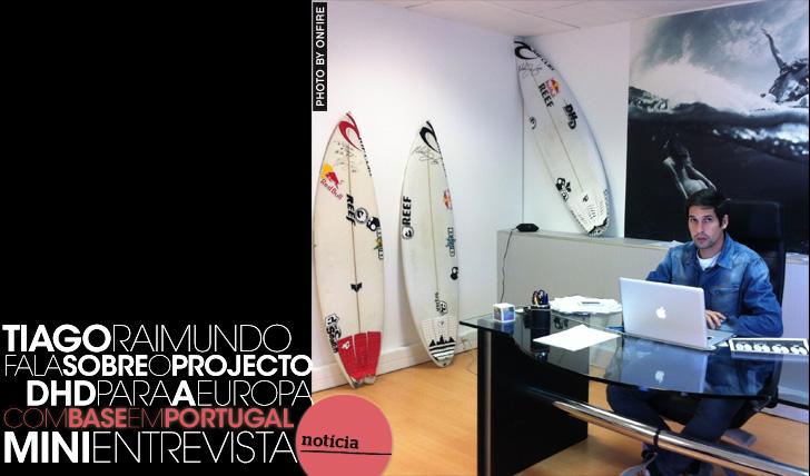 14760Tiago Raimundo fala sobre o projecto DHD para a Europa | Mini-Entrevista