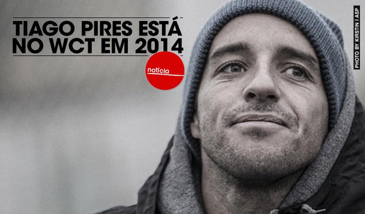 14912Tiago Pires está confirmado no WCT em 2014!