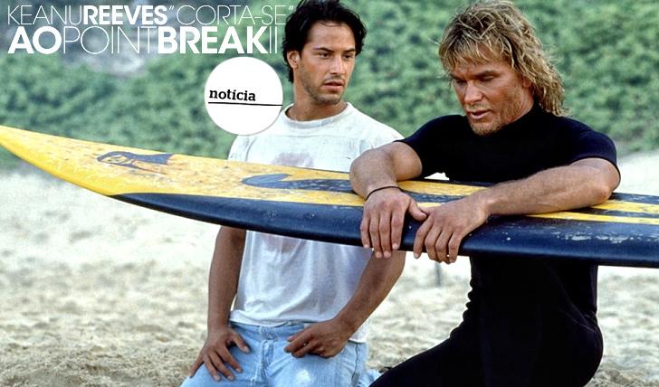 """15157Keanu Reeves """"corta-se"""" ao """"Point Break 2"""""""