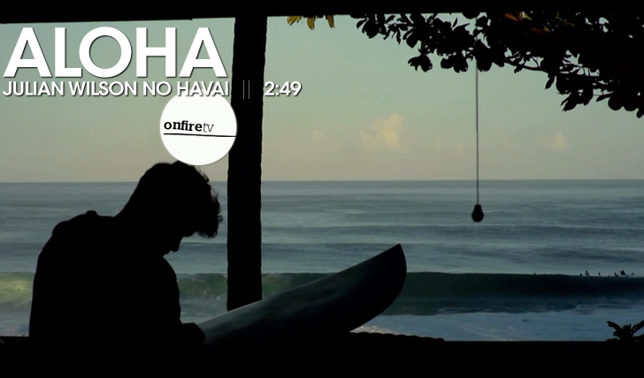 15271Aloha | Julian Wilson no Havai || 2:49