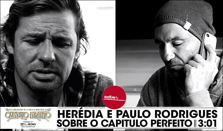 15666Rodrigo Herédia e Paulo Rodrigues sobre o Capítulo Perfeito || 3:01