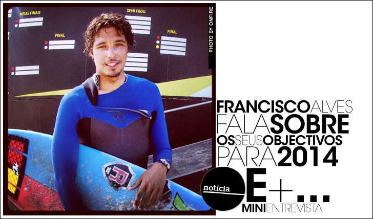 15733Francisco Alves fala sobre objectivos para 2014 | Mini-Entrevista