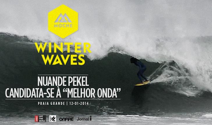 """15562Nuande Pekel candidata-se à """"Melhor Onda"""" do MOCHE Winter Waves"""