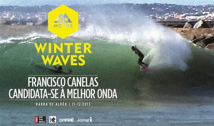 """15452Francisco Canelas candidata-se à """"Melhor Onda"""" do MOCHE Winter Waves"""