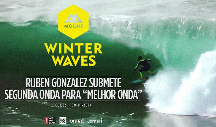 "15488Ruben Gonzalez submete segunda onda para ""Melhor Onda"" do MOCHE Winter Waves"
