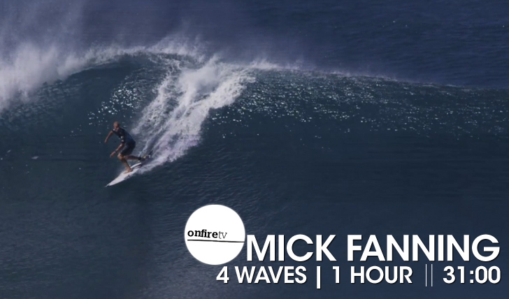 15917Mick Fanning | 4 waves – 1 hour || 31:00