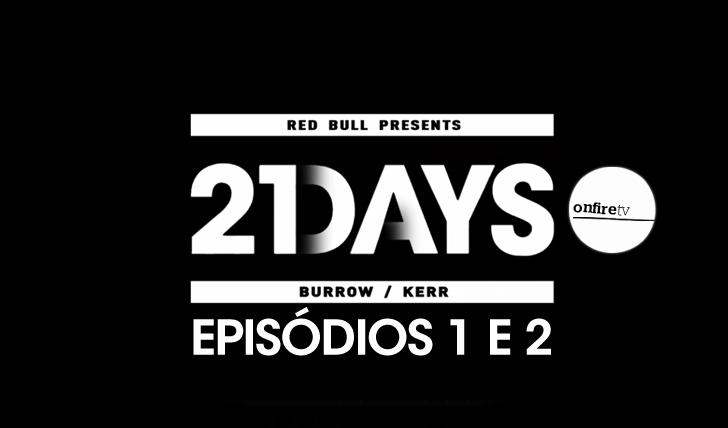 1677321 days | Kerr VS Burrow | Episódios 1 e 2