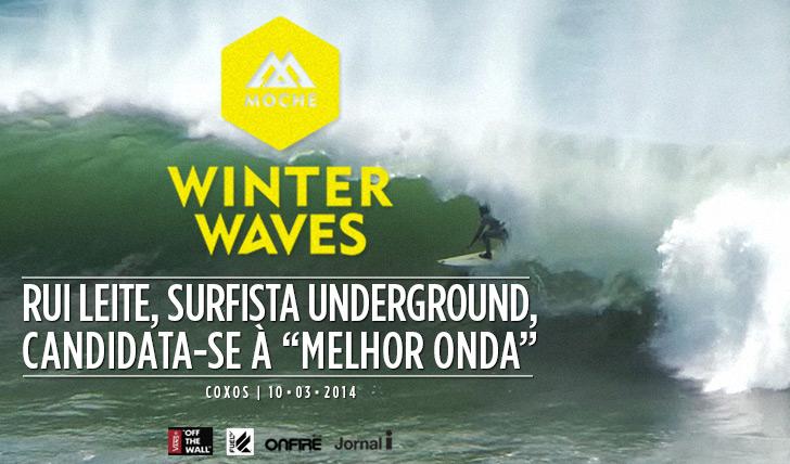 """16784Rui Leite candidata-se à """"Melhor Onda"""" do MOCHE Winter Waves"""