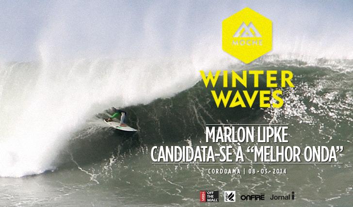 "16542Marlon Lipke candidata-se à ""Melhor Onda"" do MOCHE Winter Waves"