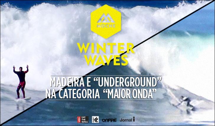 """16447Madeira e Surfista Underdog presentes na """"Maior Onda"""" do MOCHE Winter Waves"""