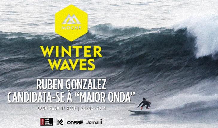 "16645Ruben Gonzalez candidata-se à ""Maior Onda"" do MOCHE Winter Waves"