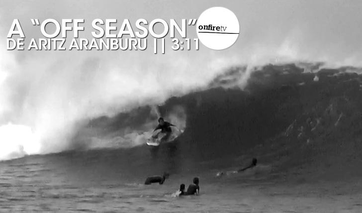 """17032A """"Off Season"""" de Aritz Aranburu    3:11"""