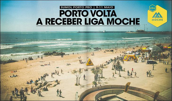 17558Porto volta a receber Liga MOCHE | Sumol Porto Pro