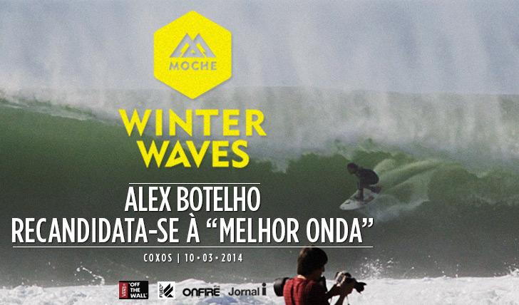 """17215Alex Botelho recandidata-se à """"Melhor Onda"""" do MOCHE Winter Waves"""