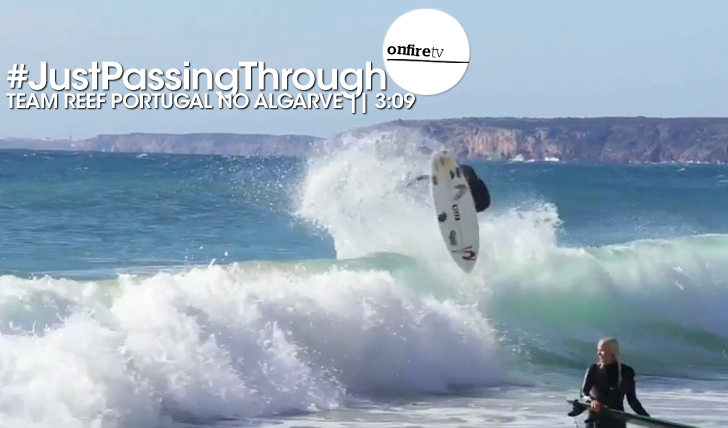 17829#JustPassingThrough   Team Reef Portugal no Algarve    3:09
