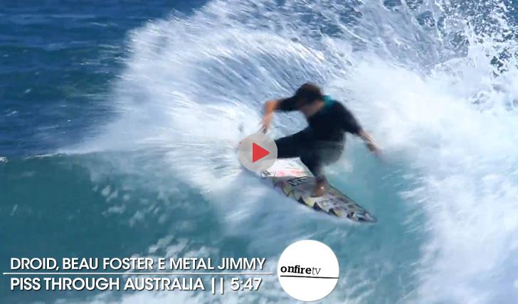 18992Droid, Beau e Metal Jimmy | Piss Through Australia || 5:47