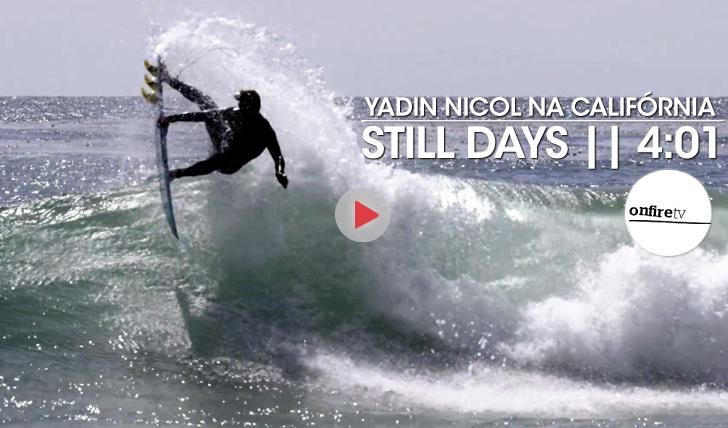 18748Still Days | Yadin Nicol na Califórnia || 4:01