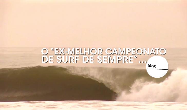 """19714O """"Ex-Melhor campeonato de surf de sempre""""…"""
