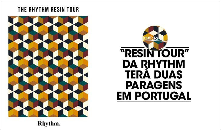 19438Resin Tour da Rhythm com duas paragens em Portugal