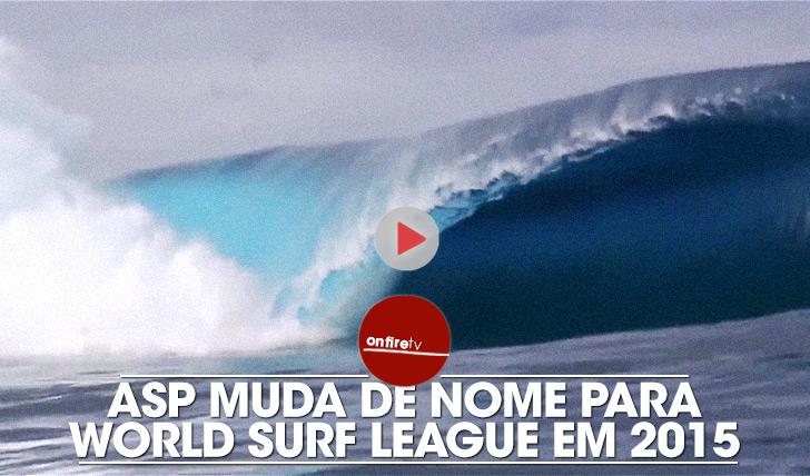 20047ASP muda de nome para World Surf League em 2015