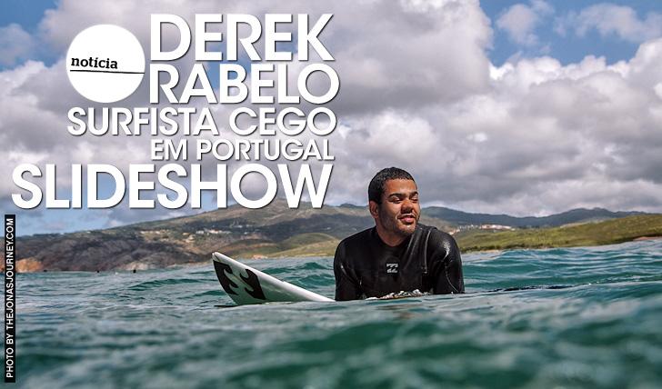 20220Derek Rabelo em Portugal   Surfista Cego   Slideshow