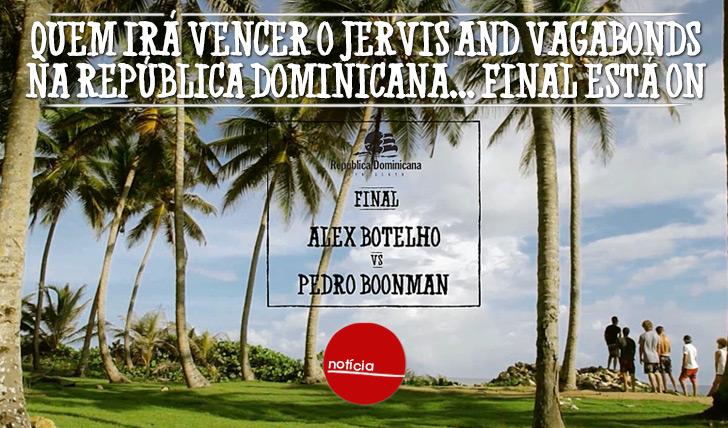 20377Final de Jervis and Vagabonds na República Dominicana está ON!